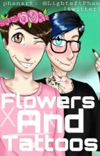Flowers and Tattoos; Phan by -exxxo