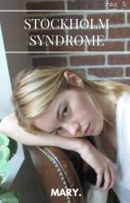 Stockholm Syndrome.(Re-write) by notmary404
