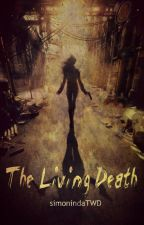 The Living Death  by simonindaTWD