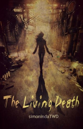 The Living Death