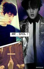 Mr . IdoL ! by shweyee_Dika