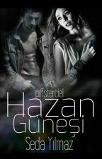 Hazan Güneşi (Wattys2016) by Asterciel