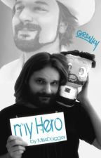My Hero ~ Gronkh FF by MissDagger