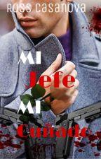 Mi Jefe Mi Cuñado [BL] © by ross345