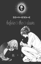 Death Note : Before The Dawn by Akane_Sora