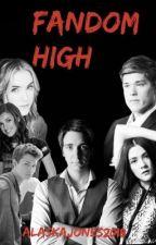 Fandom High by xXAlaskaJonesXx