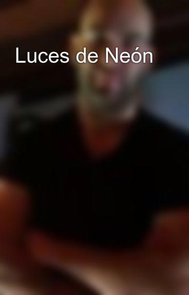 Luces de Neón by AlejandroM