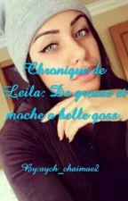 Chronique De Leila: De Moche Et Grosse A Belle Gosse. by maroc_queen212