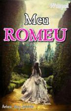 MEU ROMEU by Naay_Baixiinha
