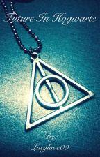 Budoucí Bradavice ? ( ⚡️Future In Hogwarts ⚡️) by Lucylove00