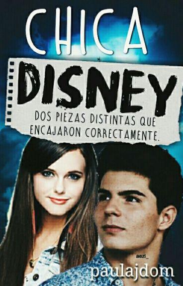 Chica Disney. ¤Daniel Oviedo¤ #wattys2016