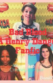 Bad Blood (Henry Danger FanFic) by ChenryDanger
