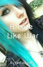 A Love Like War × Alex Dorame by nootnootfandom