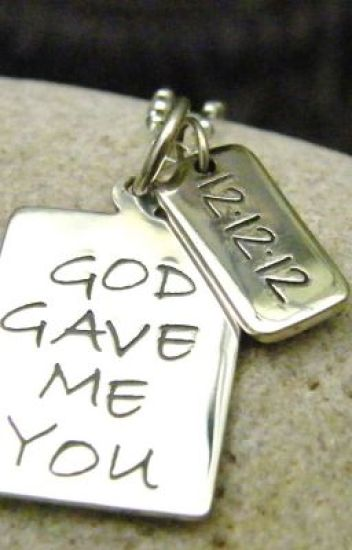 By Chance.. God Gave Me You [ON HOLD SERIES]