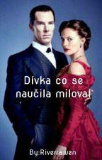 Dívka co se naučila milovat [Sherlock] by Riverrawen