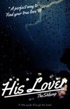 His lover (Yn&Anthony) by LisanNaquakeya