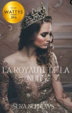 La Royauté de la Nuit by sera_nephew