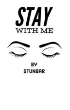 Stay With Me. Newt. Maze Runner Fanfic by Stunbar