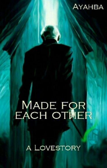 Made For Each Other - Draco Malfoy [completed]