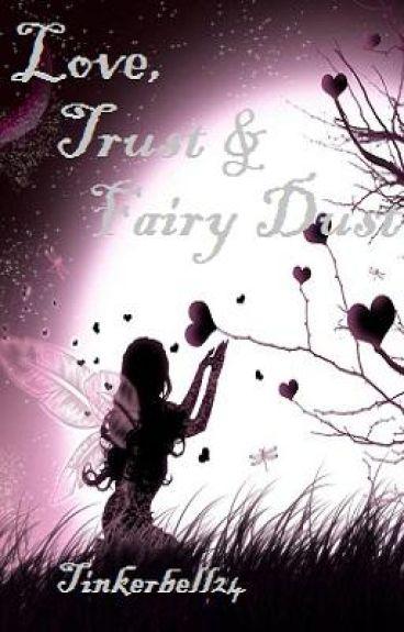 Love, Trust & Fairy Dust
