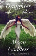 Daughter of the Moon Goddess by kaylalovescookies