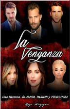 LA VENGANZA   (EDITANDO) by hiyya27