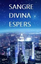 SANGRE DIVINA ESPERS by luis930901
