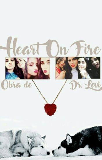 Heart on Fire (Camren Intersexual)