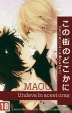Kono Machi no Doko ka ni / Undeva în acest oraș [Boyxboy] Suspended WRITE by Maou_Orochi