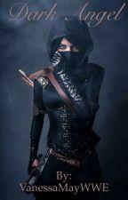 Dark Angel by VanessaMayWWE