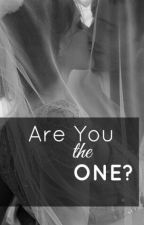 Are You the One?-Closed- by XdenouemmentX
