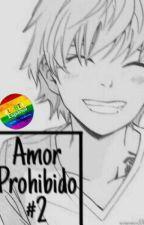 Amor prohibido#2 (yaoi) by alejandrakawaii13