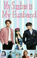 My Sunbae Is My Husband by babyeonrin
