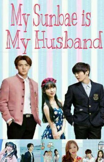 My Sunbae Is My Husband (SEDANG DIREVISI)