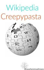 Wikipedia Creepypasta  by OreoSempai