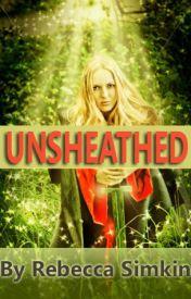 UNSHEATHED by rsimkin