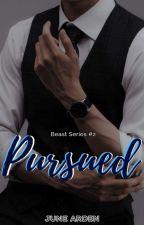 Pursued (BS#2) by junearden