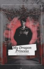 My Dragon Princess |Tom Riddle| by themaraudeers