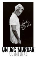 Un joc murdar(Justin Bieber fan fiction) by CosmiinaB