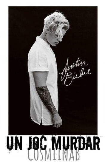 Un joc murdar(Justin Bieber fan fiction)