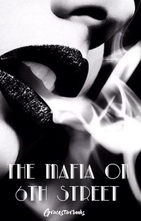 The Mafia on 6th Street by Gracestarbooks