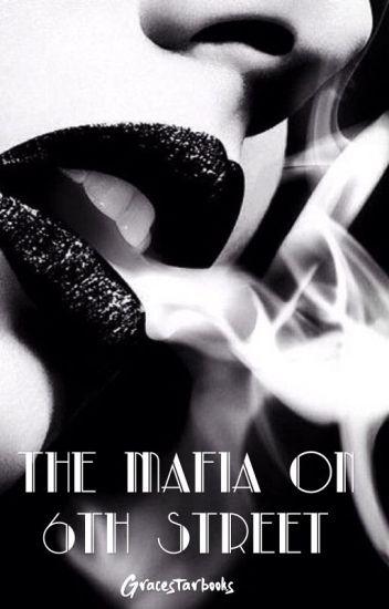 The Mafia on 6th Street