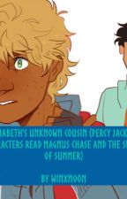 Annabeth's Unknown Cousin (Percy Jackson Characters Read Magnus Chase and the Sword of Summer) by WinxMoon