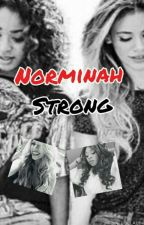 NORMINAH STRONG by 5Hforevers2_