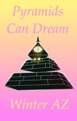 Pyramids Can Dream by PeridotGem6