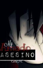 Mi Amado Asesino [SasuNaru] by KattaMC
