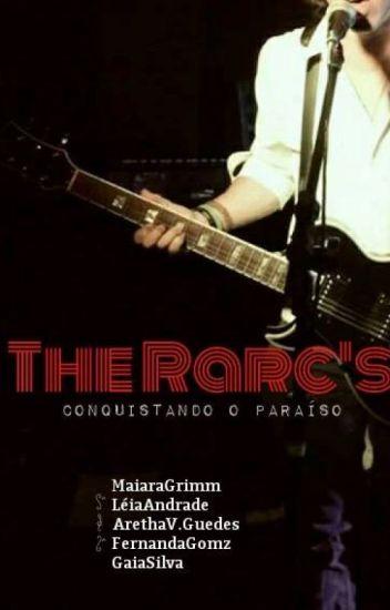 The Rarc's - Conquistando o Paraíso (completo)