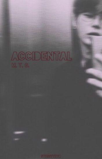 accidental [m.y.g.]