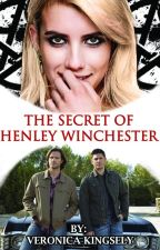 The Secret of Henley Winchester || Dean's Daughter (Supernatural) by VeronicaKingsley