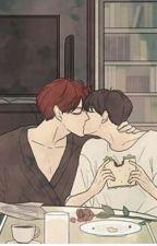 [Longfic][ChanBaek, HunHan] Yêu em, mãi mãi. by YuuNie_Tran